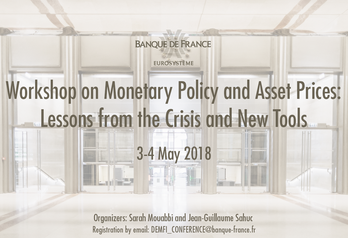 visuel Workshop on Monetary Policy and Asset Prices 3-4 May 2018
